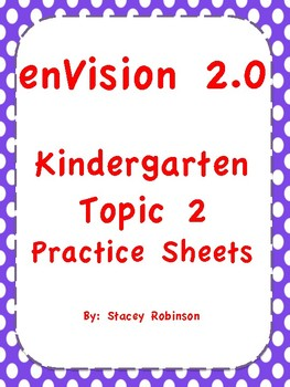 enVision Math 2.0 Topic 2 Kindergarten Practice Sheets