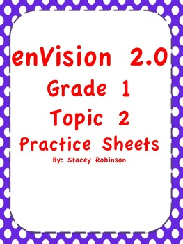 enVision Math 2.0 Topic 2 Practice Sheets Grade 1
