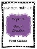 enVision Math 2.0 Topic 2 Quick Checks - 1st Grade