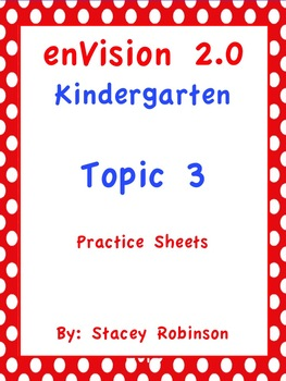 enVision Math 2.0 Topic 3 Kindergarten Practice Sheets