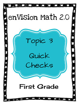enVision Math 2.0 Topic 3 Quick Checks - 1st Grade