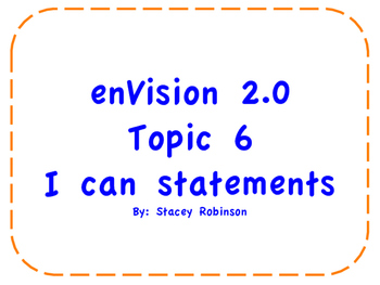 "enVision Math 2.0  Topic 6   Grade 1  ""I can"" statements"