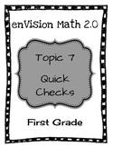 enVision Math 2.0 Topic 7 Quick Checks - 1st Grade