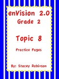 enVision Math 2.0 Topic 8 Grade 2 Practice Sheets