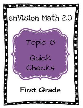 enVision Math 2.0 Topic 8 Quick Checks - 1st Grade