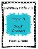 enVision Math 2.0 Topic 9 Quick Checks - 1st Grade