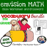 enVision Math 5th Grade 2009  version Vocabulary CLOZE & Crossword  Bundle