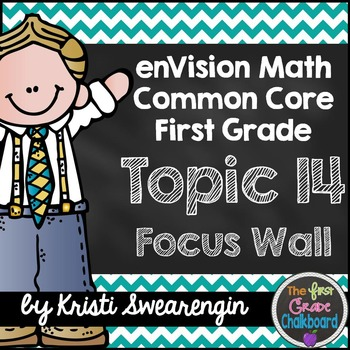 enVision Math First Grade Common Core Focus Wall Topic 14