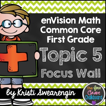 enVision Math First Grade Common Core Focus Wall Topic 5