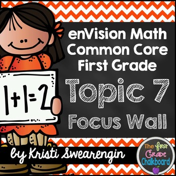 enVision Math First Grade Common Core Focus Wall Topic 7