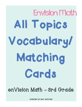 enVision Math - Matching/Vocabulary - ALL Topics - 3rd Grade