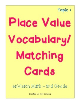 enVision Math - Place Value Matching/Vocabulary - Topic 1
