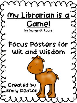 Wit and Wisdom Grade 1 Focus Posters for My Librarian is a Camel