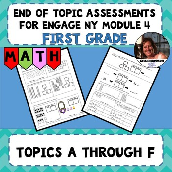 Engage NY Module 4 End of Topic Assessments - First Grade