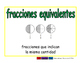 equivalent fractions/fracciones equivalentes meas 2-way bl