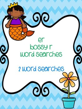 er Bossy R Word Searches!
