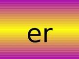 er ur ir alternate spelling of the same sound