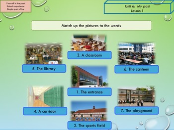 ESL EAL past simple school Unit 6 lesson 1