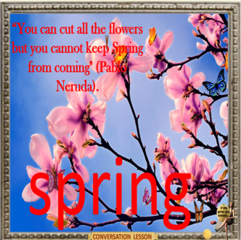 Spring – everybody out! - ESL, EFL, ELL adult and kid conversation