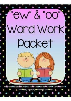 ew/oo Word Work Packet