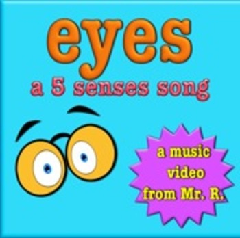 Eyes and the sense of sight! A 5 senses music video!