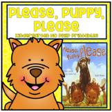 Please, Puppy, Please Kindergarten NO PREP Supplemental Printables