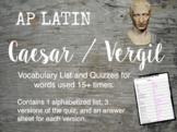 AP Latin Caesar / Vergil Vocabulary 15+ Frequency