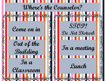 """Welcome"" and ""Where's the Counselor"" Door Sign"