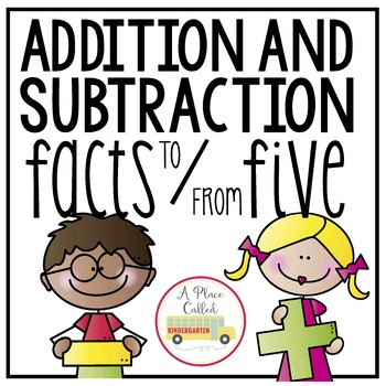 Addition and Subtraction Facts to/from Five