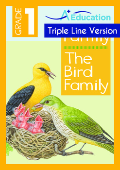 Family - The Bird Family - Grade 1 (with 'Triple-Track Wri