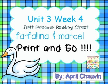 farfallina & marcel : Print and Go  Unit 3 Week 4  Reading Street Kindergarten