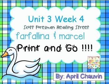 farfallina & marcel : Print and Go  Unit 3 Week 4  Reading