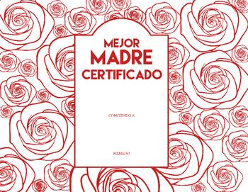 Feliz de la Dia Madre Best Mom Certificate- Mothers Day or any day! Espanol
