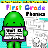 First Grade Phonics Unit 12 Two Syllable Words Compound Words Trick Words