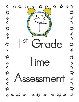 first grade time assessment common core