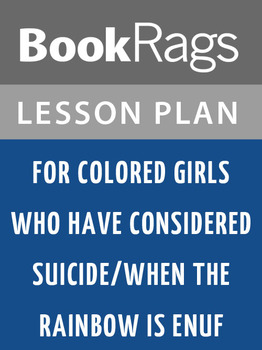 for colored girls who have considered suicide Lesson Plans