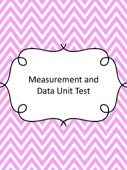 Fourth Grade Measurement and Data Assessment (Common Core Aligned)