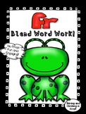 fr Blend Word Work- No Prep! Includes Real Photos!