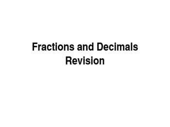 fractions and decimals revision