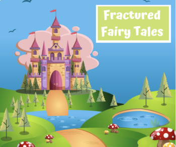 Fractured Fairy-tale Narratives