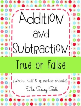 Addition and Subtraction: True or False