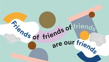 friends of friends of friends are our friends