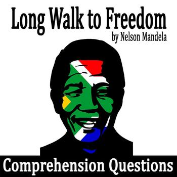 """from """"Long Walk to Freedom"""" by Nelson Mandela - Comprehension Questions with Key"""