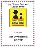 """from """"You're a Good Man, Charlie Brown"""" Plot Development Activity"""