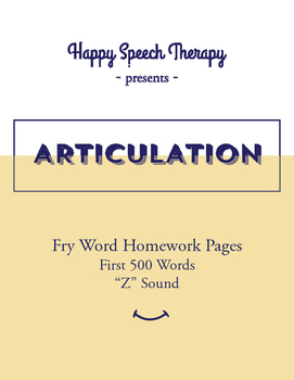 Fry Word Articulation Homework - First 500 Words for Z
