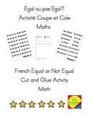 Égal ou pas Égal? Activité Coupe et Cole  Maths  Cut and Glue Equal or Not Equal