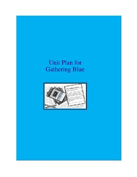 Gathering Blue Complete Literature and Grammar Unit