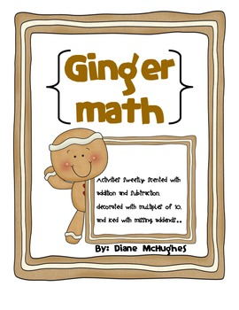 gingerbread math/addition, subtraction, multiples of ten