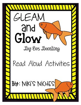 gleam and glow by: Eve Bunting