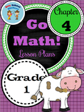 Go Math First Grade Lesson Plans : Chapter Four